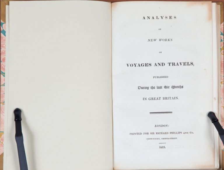 Analyses of New Works of Voyages and Travels Published During the Last Six Months in Great Britain. Anonymous.