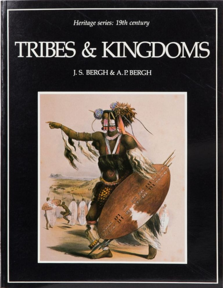 Tribes and Kingdoms. J. S. Bergh, A. P. Bergh.