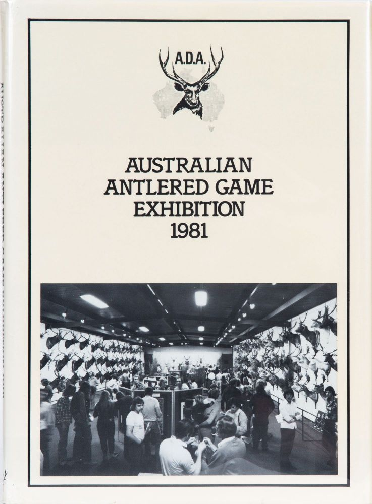 Australian Antlered Game Exhibition. Australian Deer Association.