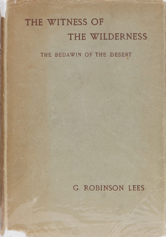 Witness of the Wilderness. G. Robinson Lees.