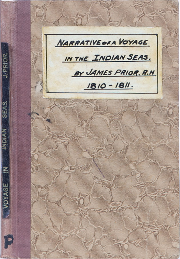 Narrative of a Voyage in the Indian Seas in the Nisus Frigate. J. Prior.