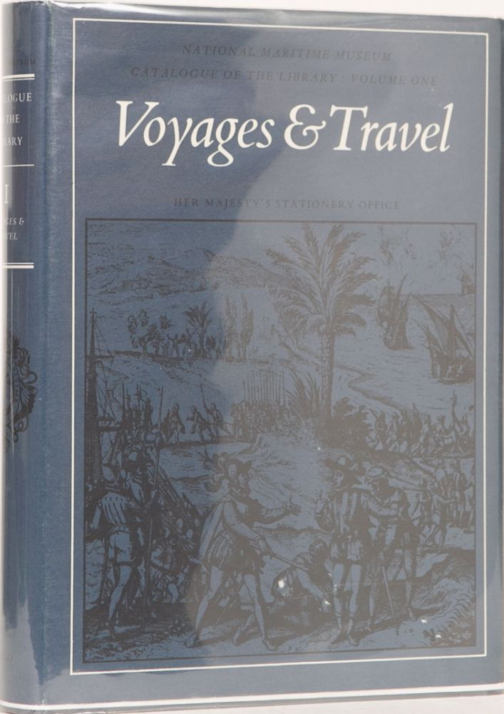 Voyages & Travel Catalogue of the National Maritime Museum. National Maritime Museum.