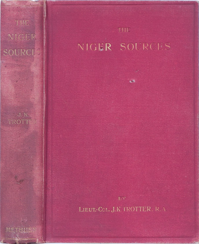 The Niger Sources. JK Trotter.