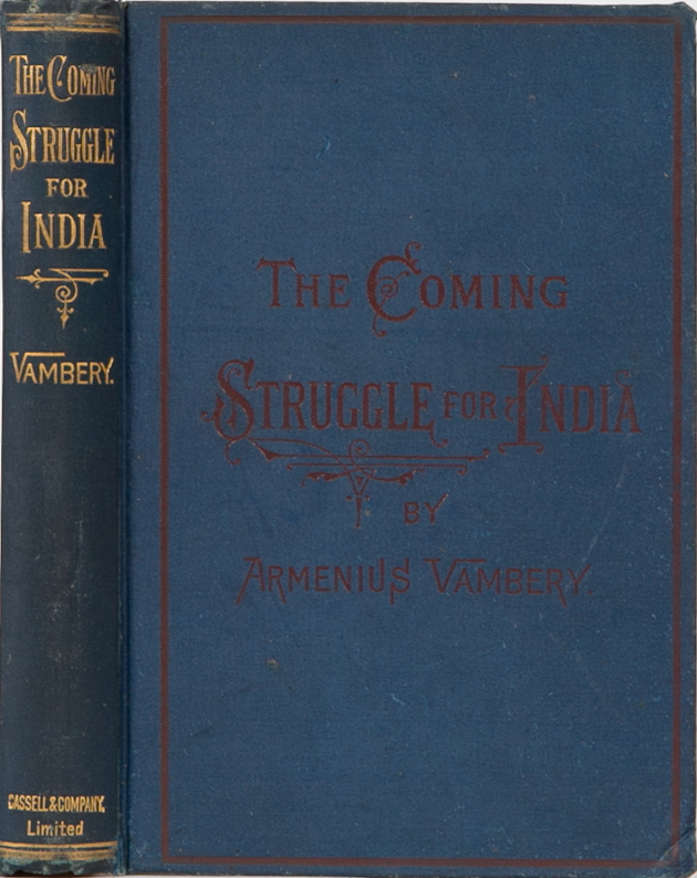 The Coming Struggle for India. Arminius Vambery.