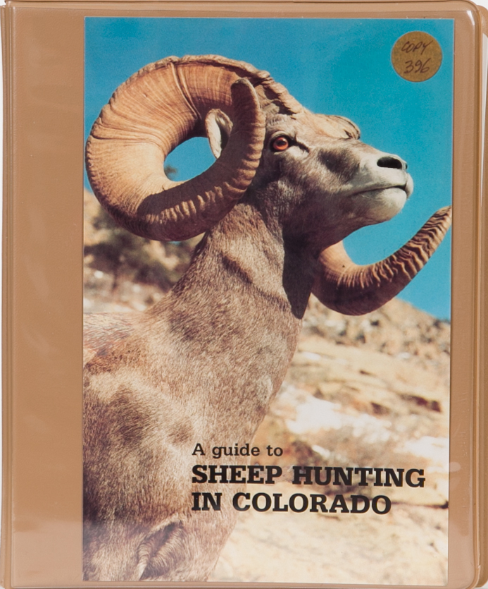 A Guide to Sheep Hunting in Colorado. Tom Nelson.