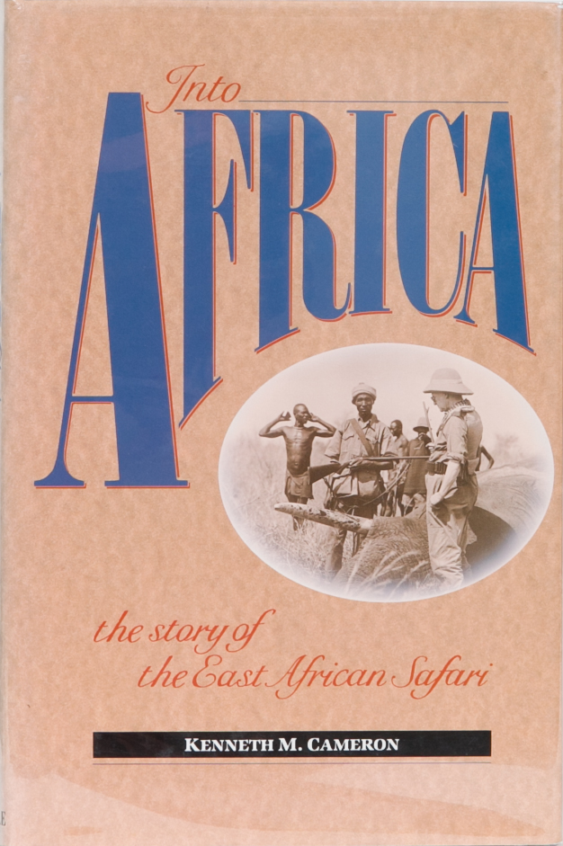 Into Africa. Kenneth M. Cameron.