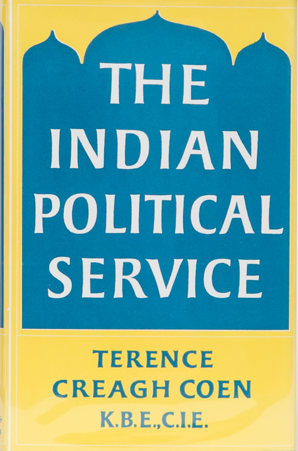 The Indian Political Service. T. Coen.