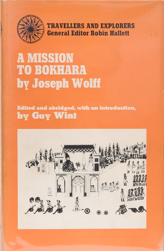 Narrative of a Mission to Bokhara. Joseph Wolff.