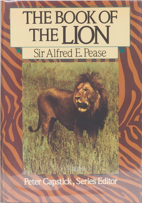 The Book of the Lion. Alfred Pease.