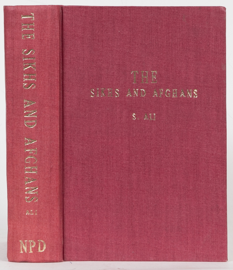 The Sikhs and Afghans. S. Ali.