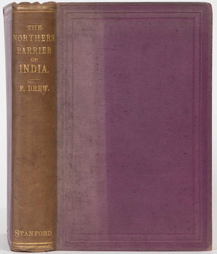 The Northern Barrier of India. Frederic Drew.