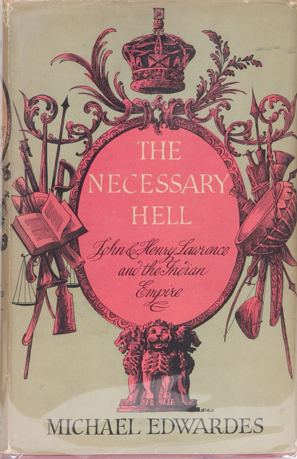 The Necessary Hell. Michael Edwardes.