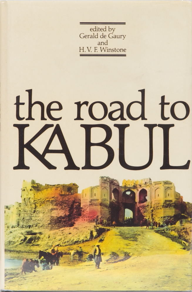 The Road to Kabul. G. de Gaury.
