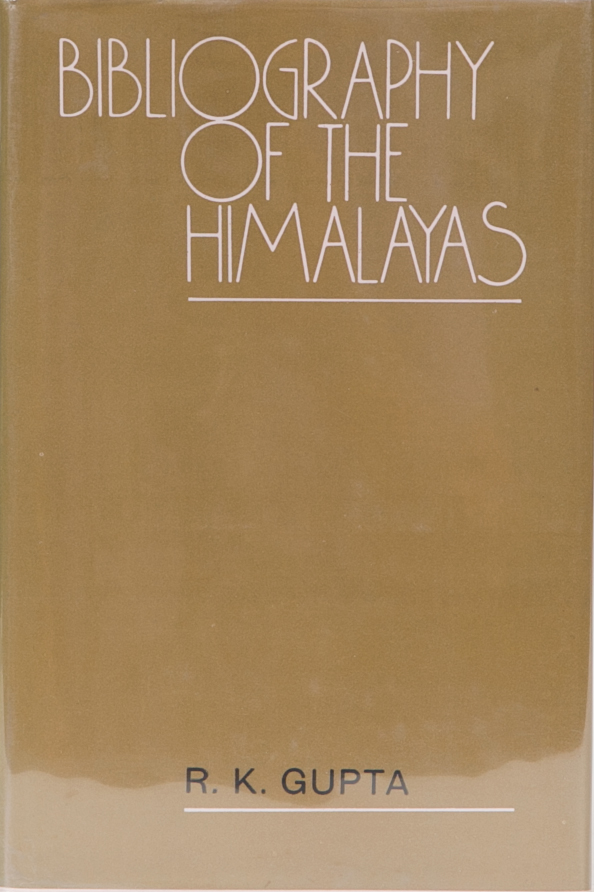 Bibliography of the Himalayas. R. Gupta.