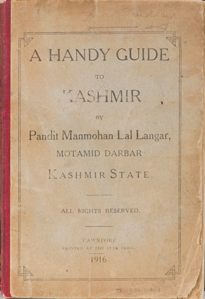 A Handy Guide to Kashmir. M. Langar.
