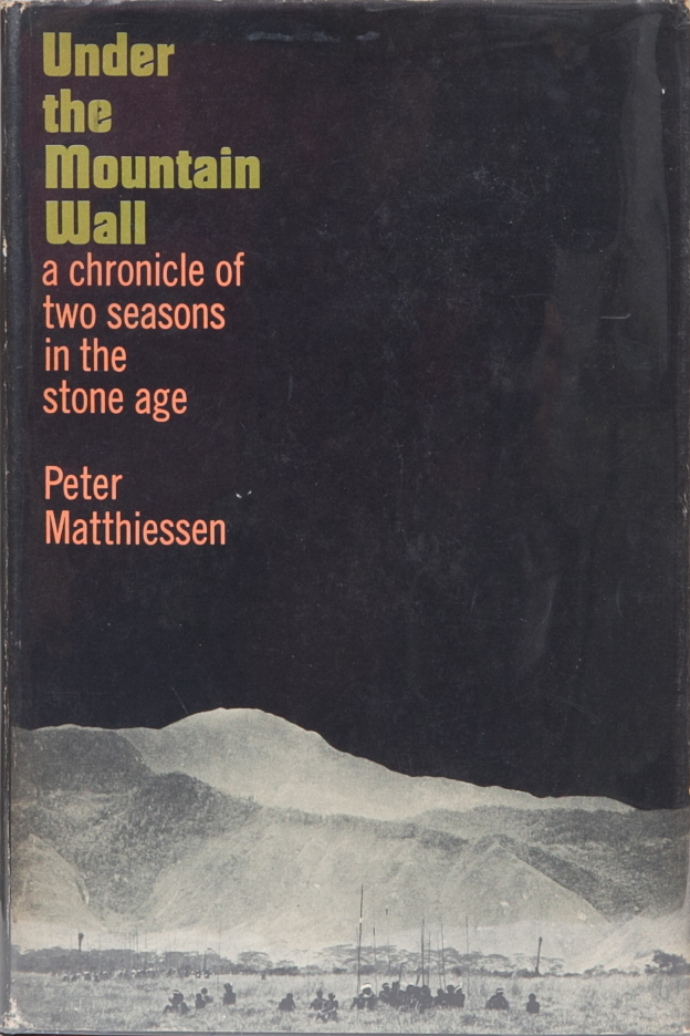 Under the Mountain Wall. Peter Matthiessen.