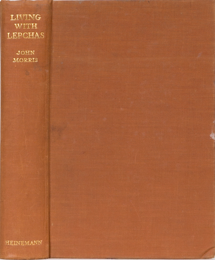 Living with Lepchas. J. Morris.