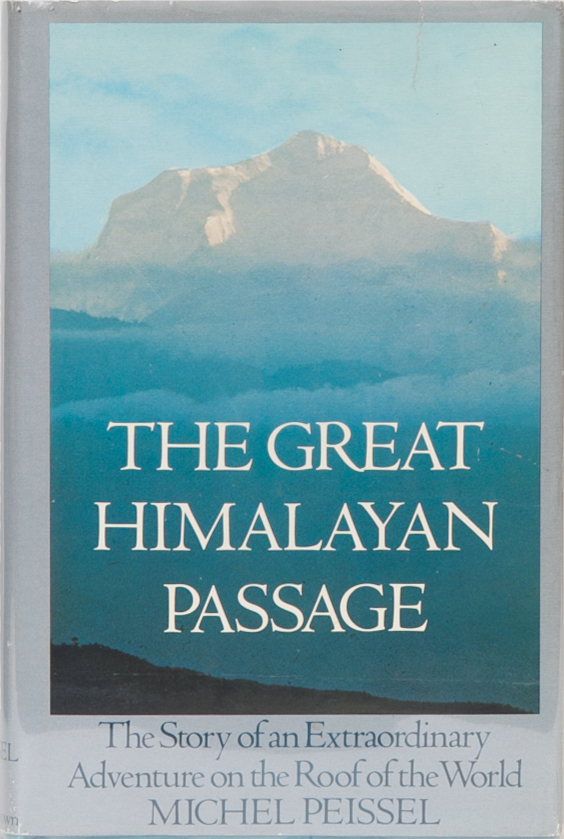 The Great Himalayan Passage. Michel Peissel.