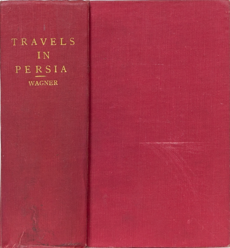 Travels in Persia, Georgia and Koordistan. M. Wagner.