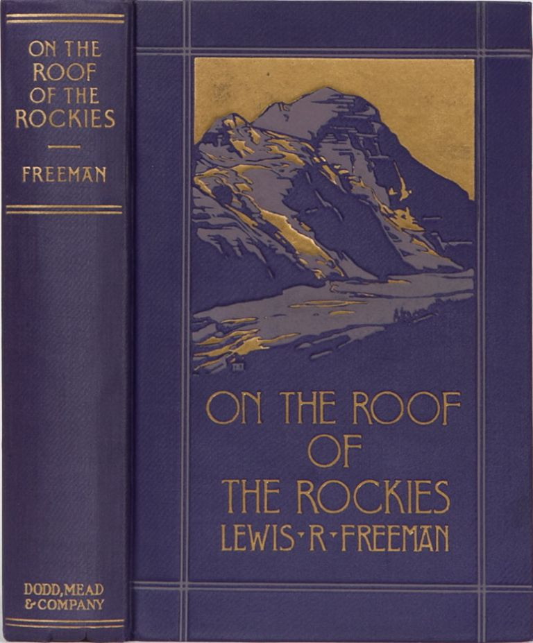 On the Roof of the Rockies. Lewis R. Freeman.