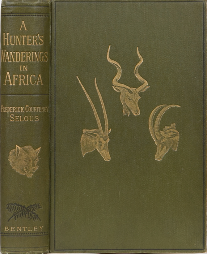 A Hunter's Wanderings in Africa. F. C. Selous.