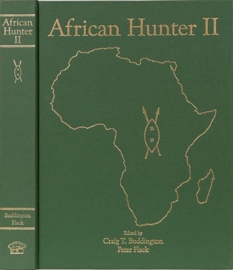 African Hunter II. Craig Boddington, Peter Flack.