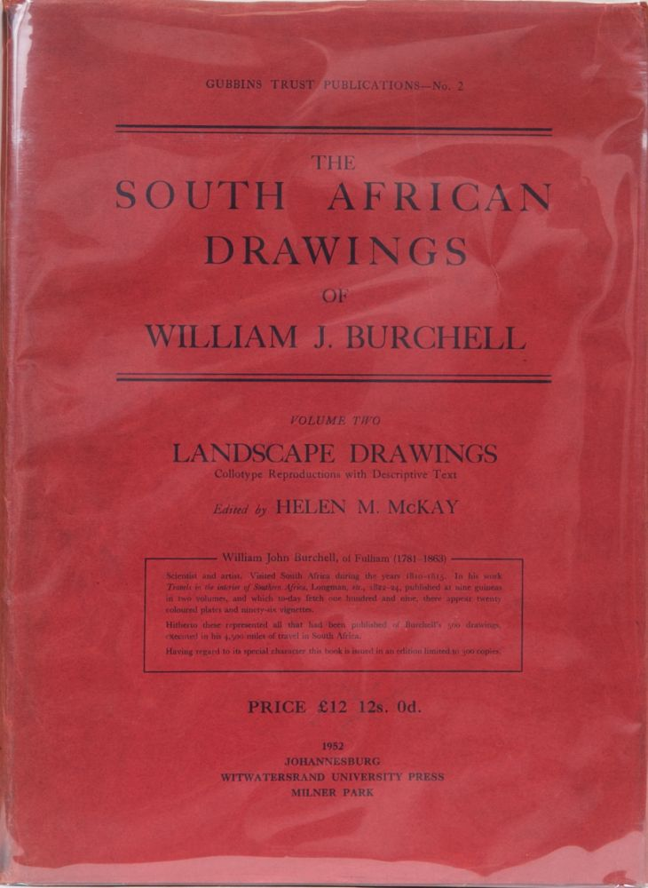 The South African Drawings of William J Burchell. Helen M. McKay.