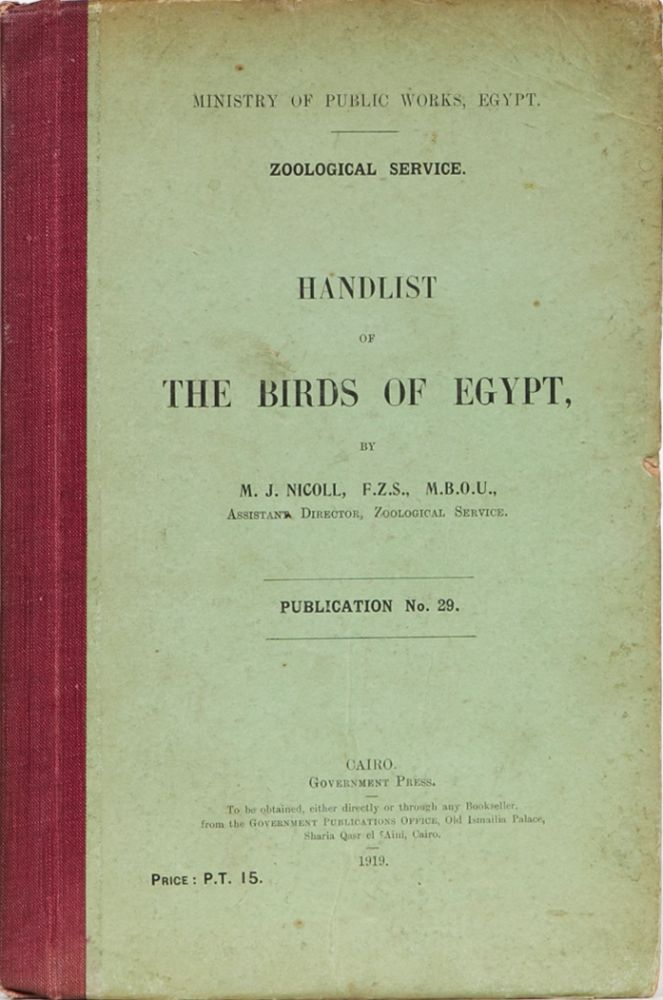 Handlist of the Birds of Egypt. M. J. Nicoll.