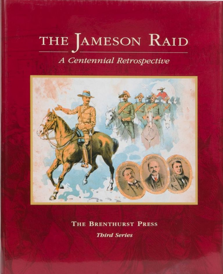 The Jameson Raid. J. Carruthers.
