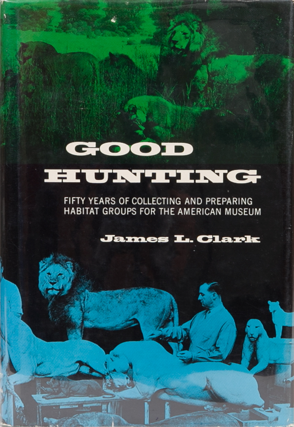Good Hunting. James L. Clark.