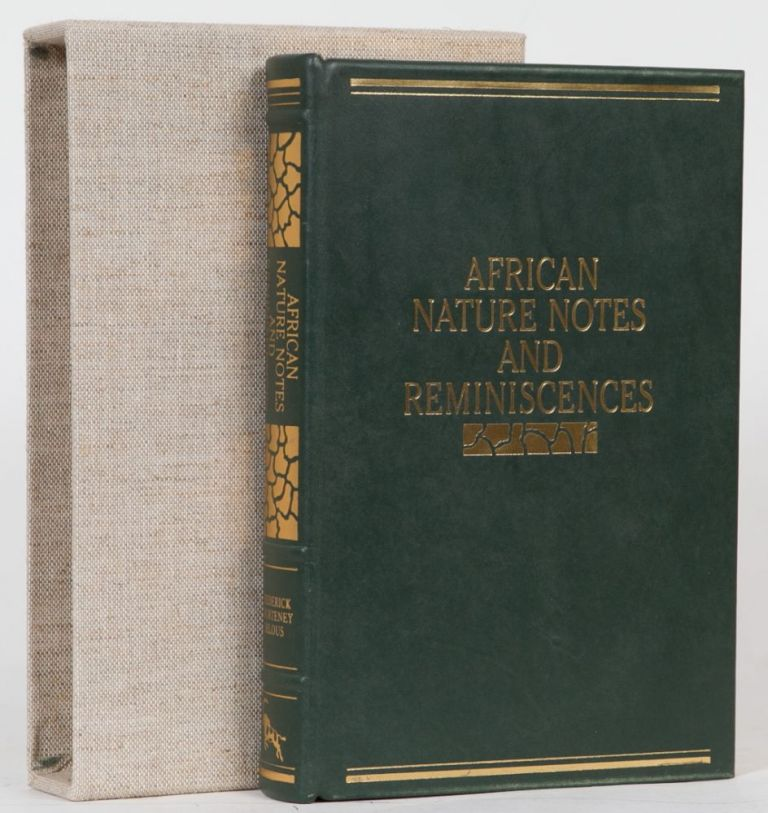 African Nature Notes and Reminiscences. F. C. Selous.