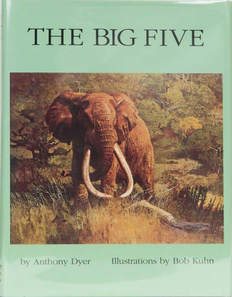 Classic African Animals: The Big Five. Anthony Dyer.