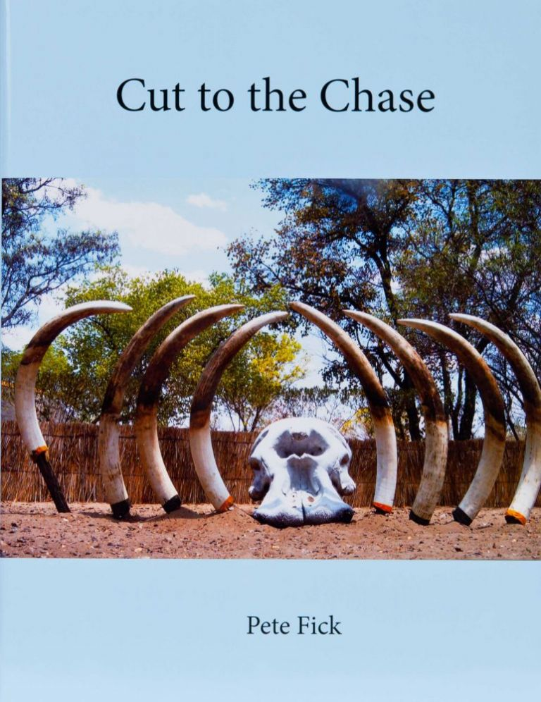 Cut to the Chase. Pete Fick.