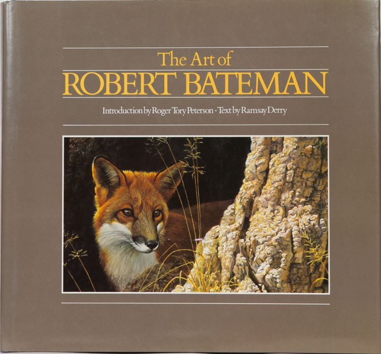 The Art of Robert Bateman. R. Derry.