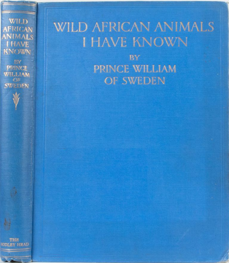 Wild African Animals I Have Known. Prince William of Sweden.