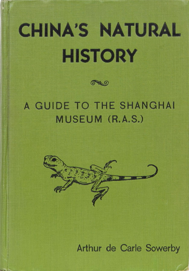 China's Natural History. Arthur de Carle Sowerby.