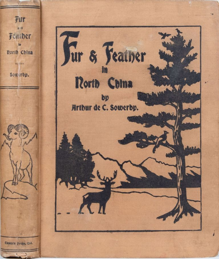 Fur and Feather in North China. A. de C. Sowerby.