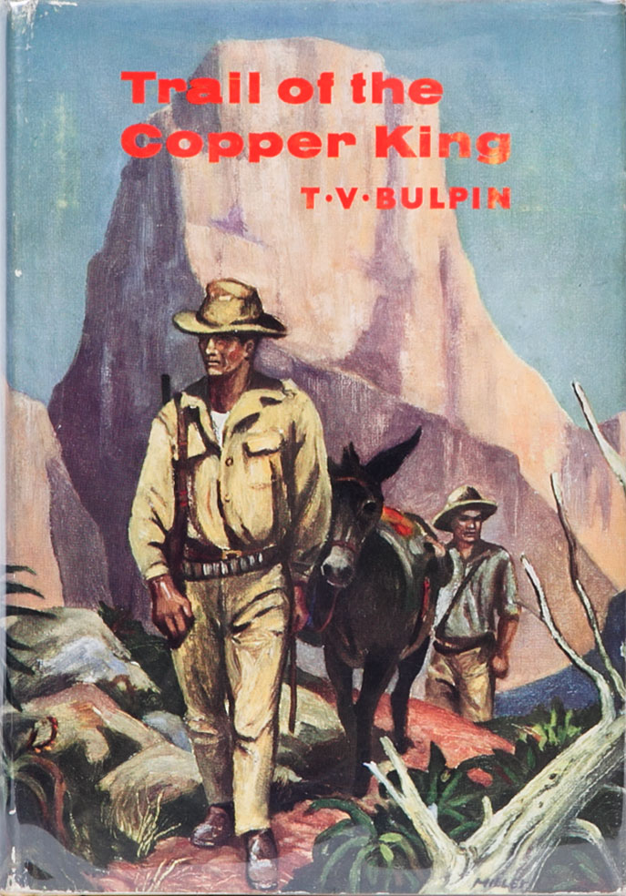 Trail of the Copper King. T. V. Bulpin.