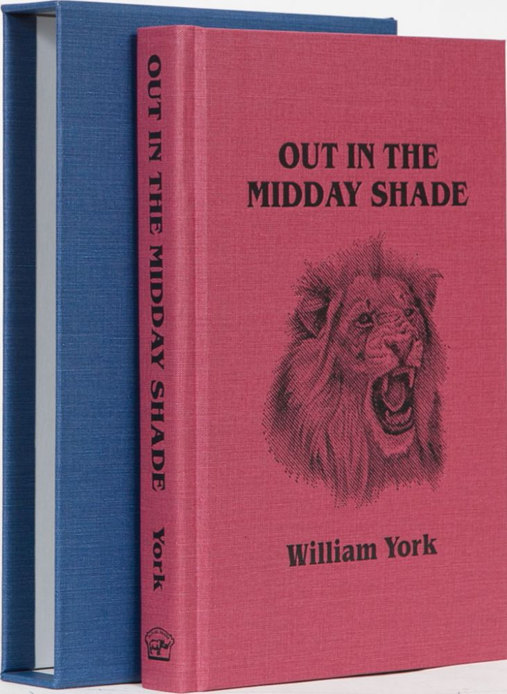Out in the Midday Shade. William York.