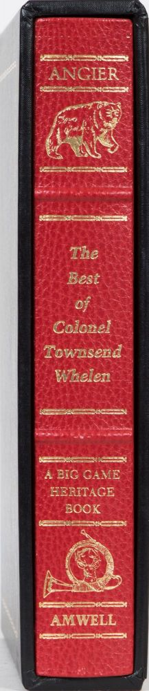 The Best of Colonel Townsend Whelen. B. Angier.