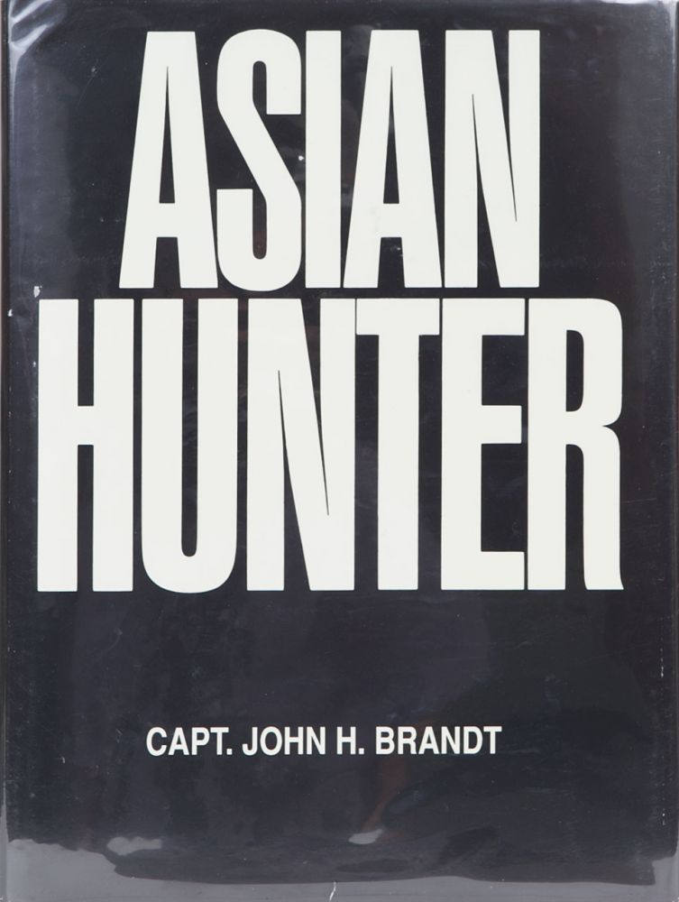 Asian Hunter. John Brandt.