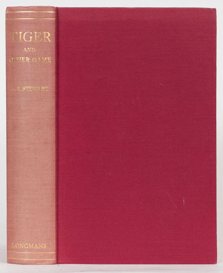 Tiger and Other Game. Colonel A. E. Stewart.