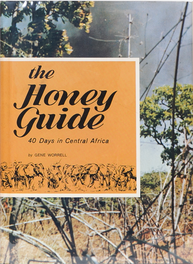 The Honey Guide. Gene Worrell.
