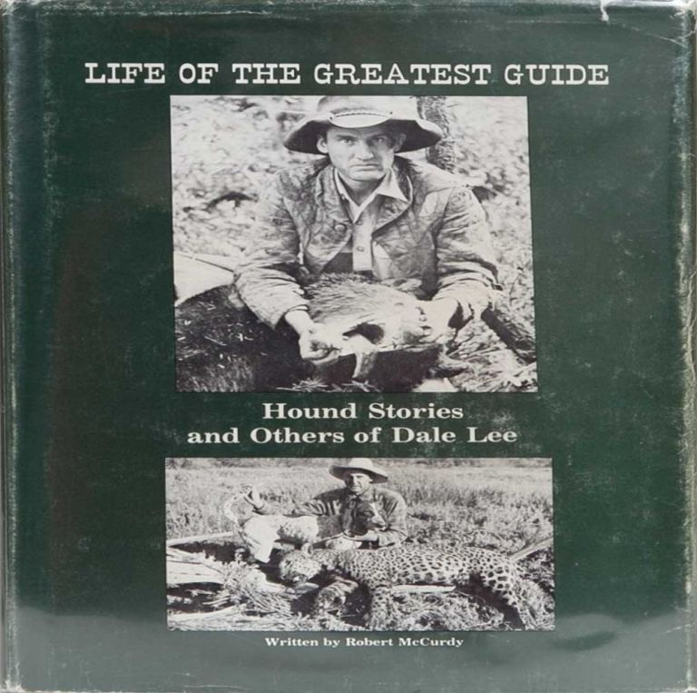 Life of the Greatest Guide. Robert McCurdy.