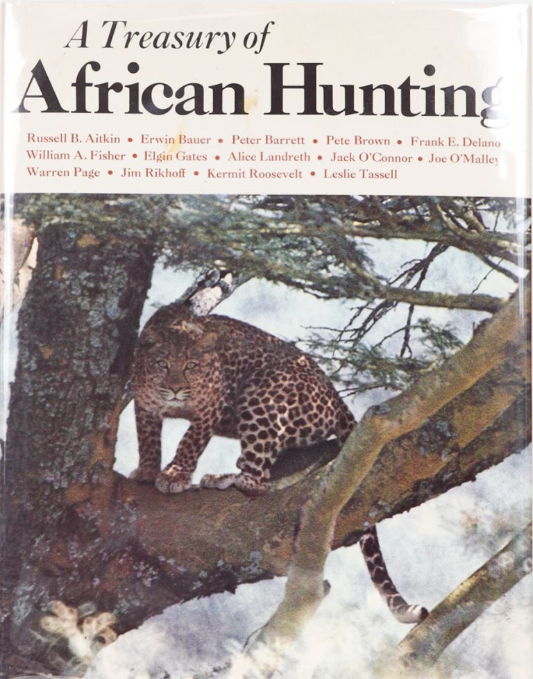 A Treasury of African Hunting. Peter Barrett.