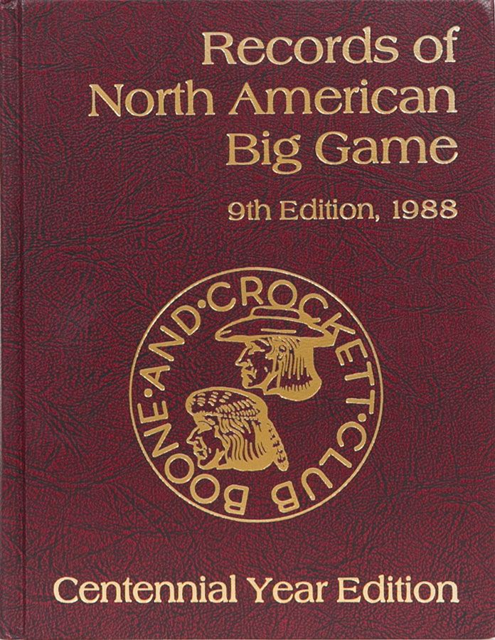 Records of North American Big Game 1988. Boone, Crockett Club.