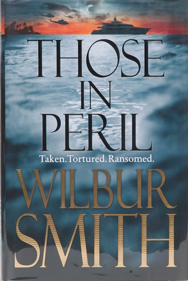 Those in Peril. Wilbur Smith.
