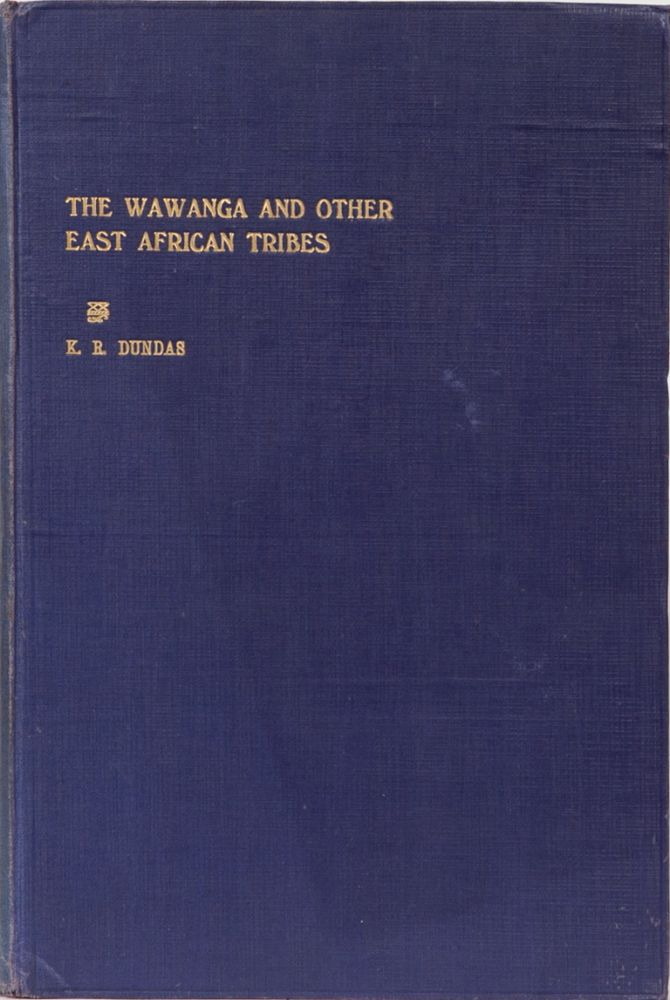 The Wawanga and other East African Tribes. K. R. Dundas.
