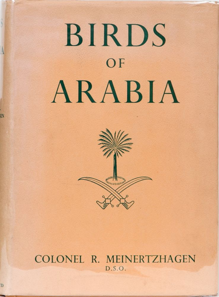Birds of Arabia. Col R. Meinertzhagen.