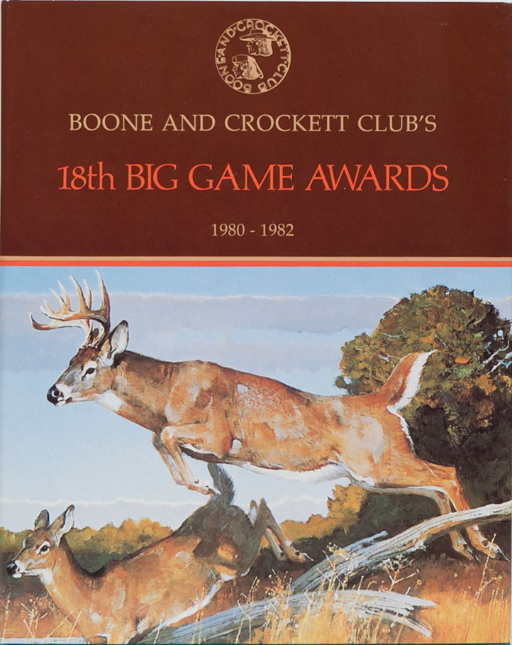Boone & Crockett Clubs 18th Big Game Awards 1980-1982. Boone, Nesbioll Crockett Club, W.